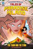 Wonder Woman Tales of Paradise Island The Tiara and the Titan