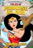 Wonder Woman Tales of Paradise Island The Unbreakable Bracelets