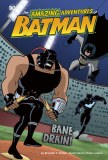 Amazing Adventures of Batman Bane Drain