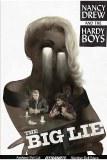 Nancy Drew & The Hardy Boys TP The Big Lie