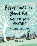 Everything is Beautiful and Im Not Afraid TP