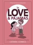 In Love & Pajamas HC A Collection of Comics About Being Yourself Together