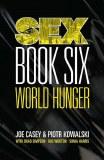 Sex TP Vol 06 World Hunger