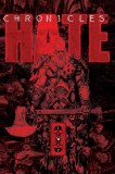 Chronicles of Hate Collected TP