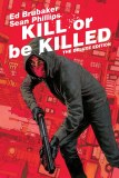Kill Or Be Killed Deluxe HC