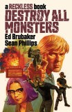 Destroy All Monsters HC A Reckless Book