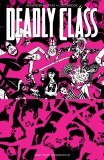 Deadly Class TP Vol 10 Save Your Generation