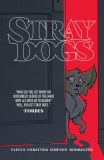 Stray Dogs TP