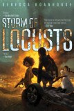 Storm of Locusts Book 2 of Sixth World