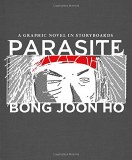 Parasite A Graphic Novel in Storyboards