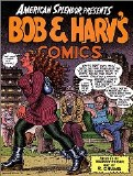 American Splendor Presents Bob and Harv's Comics SC