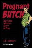 Pregnant Butch Nine Long Months Spent in Drag