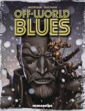 Off World Blues GN