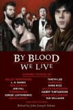 By Blood We Live TP