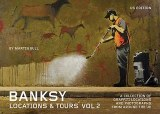 Banksy Locations and Tours Vol 2