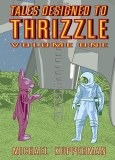 Tales Designed To Thrizzle Vol 01 TP
