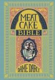 Meat Cake Bible
