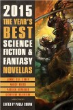 2015 The Year's Best Science Fiction & Fantasy Novellas