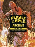 Planet of the Apes Archive HC Vol 01
