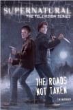 Supernatural The Roads Not Taken