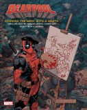 Deadpool Drawing the Merc with a Mouth HC