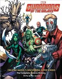 Guardians of the Galaxy Creating Marvel's Spacefaring Super Heroes