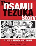 Osamu Tezuka Story A Life in Manga and Anime TP