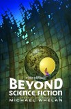 Beyond Science Fiction TP The Alternative Realism of Michael Whelan