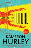 Meet Me in the Future TP