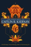 Very Best of Caitlin R. Kiernan SC