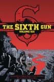 Sixth Gun Deluxe HC Vol 06