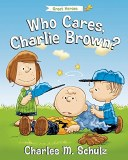 Peanuts Who Cares Charlie Brown