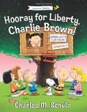 Hooray for Liberty, Charlie Brown! HC