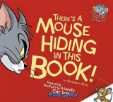 Theres a Mouse Hiding in This Book HC