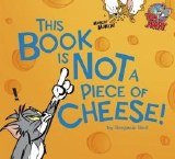 This Book is Not a Piece of Cheese HC