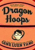 Dragon Hoops From Small Steps to Great Leaps HC