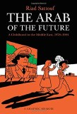Arab of the Future TP Vol 01 Childhood in the Middle East, 1978-1984