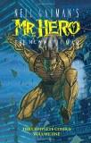 Neil Gaiman's Mr.Hero: The Newmatic Man - The Complete Comics Volume 1