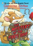 Geronimo Stilton HC Vol 17 Mystery of the Pirate Ship