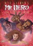 Neil Gaiman's Mr.Hero: The Newmatic Man - The Complete Comics Volume 2