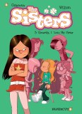 The Sisters Vol 03 Honestly, I Love My Sister