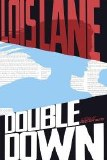 Lois Lane Double Down SC Novel
