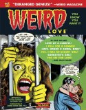Weird Love You Know You Want I HC