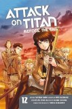 Attack on Titan Before the Fall Vol 12