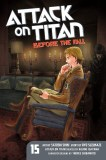 Attack on Titan Before the Fall Vol 15