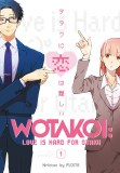 Wotakoi Love is Hard for Otaku Vol 01