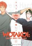 Wotakoi Love is Hard for Otaku Vol 02