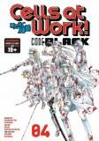 Cells at Work Code Black Vol 04