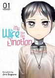 My Wife Has No Emotion Vol 01