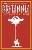 Britannia TP Vol 03 Lost Eagles of Rome